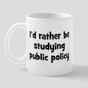 Study public policy Mug