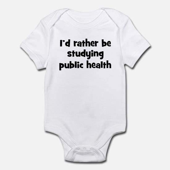 Study public health Infant Bodysuit