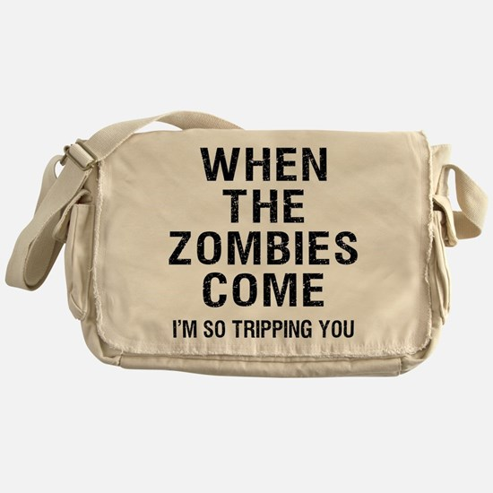 When The Zombies Come I'm So Tripping You Messenge