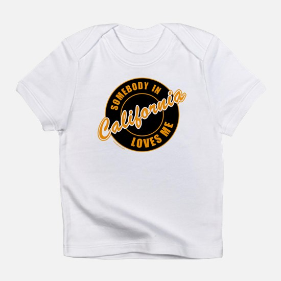 Funny I love california Infant T-Shirt