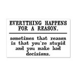 Everything Happens For A Reason 20x12 Wall Decal