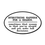 Everything Happens For A Rea 35x21 Oval Wall Decal