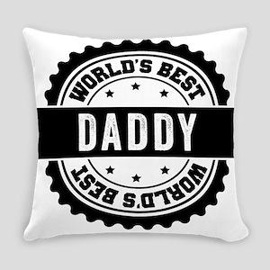 worlds best daddy Everyday Pillow
