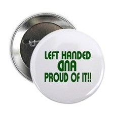 Left Handed/Proud Of It Button