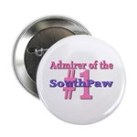 Admirer of the #1 SouthPaw Button