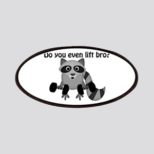 Do You Even Lift Bro Raccoon Patches