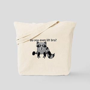 Do You Even Lift Bro Raccoon Tote Bag