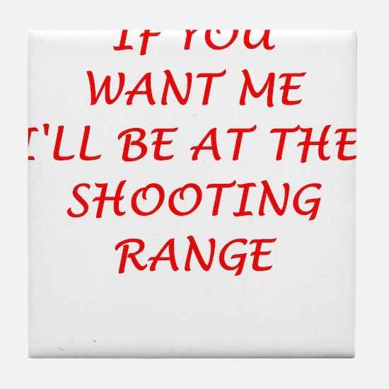 shooting range Tile Coaster
