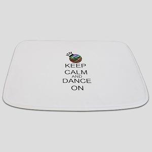 Keep Calm And Dance On Bathmat