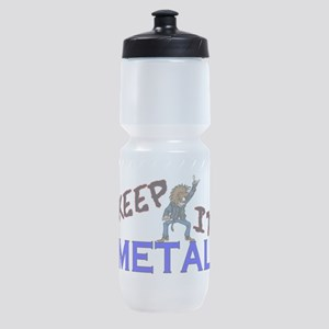 Keep It Metal Sports Bottle