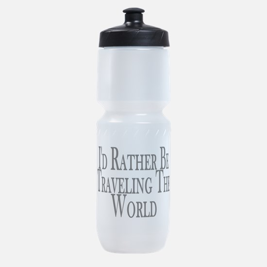 Rather Travel The World Sports Bottle