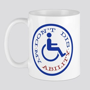 Don't dis my ability Mug