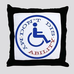 Don't dis my ability Throw Pillow