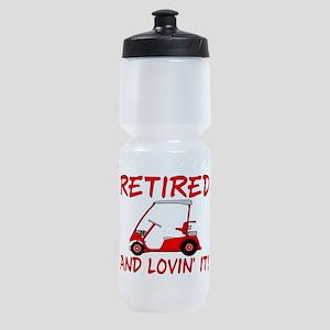 Retired And Lovin' It Sports Bottle