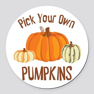 Pick Your Own Pumpkins Round Car Magnet