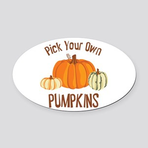 Pick Your Own Pumpkins Oval Car Magnet