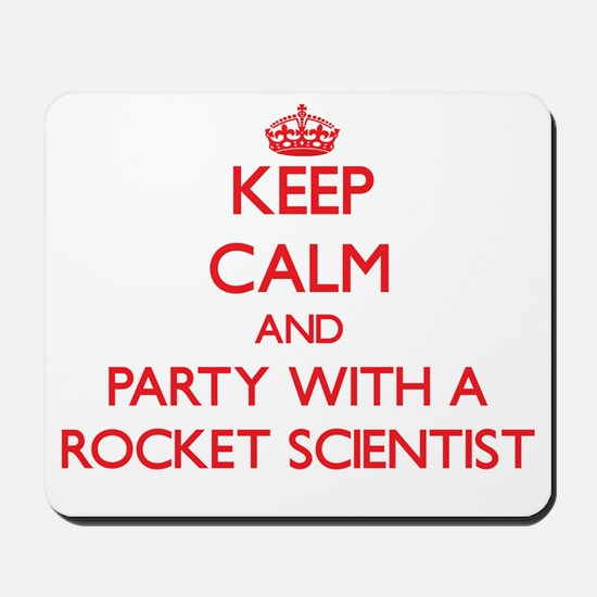 Keep Calm and Party With a Rocket Scientist Mousep