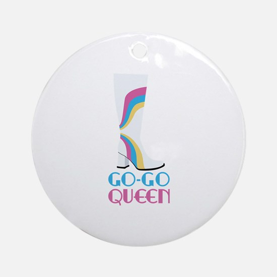 GO-GO QUEEN Ornament (Round)