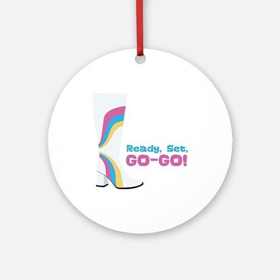 Ready Set, GO-GO! Ornament (Round)