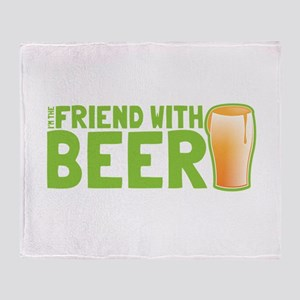 Im the Friend with beer pint glass Throw Blanket