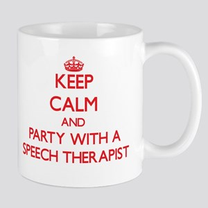 Keep Calm and Party With a Speech Therapist Mugs