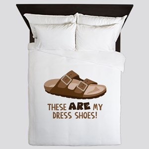 These Are My Dress Shoes! Queen Duvet