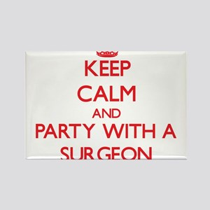 Keep Calm and Party With a Surgeon Magnets