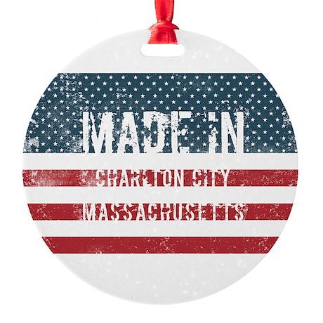 Made in Charlton City, Massachusett Round Ornament