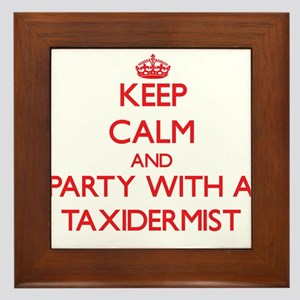 Keep Calm and Party With a Taxidermist Framed Tile