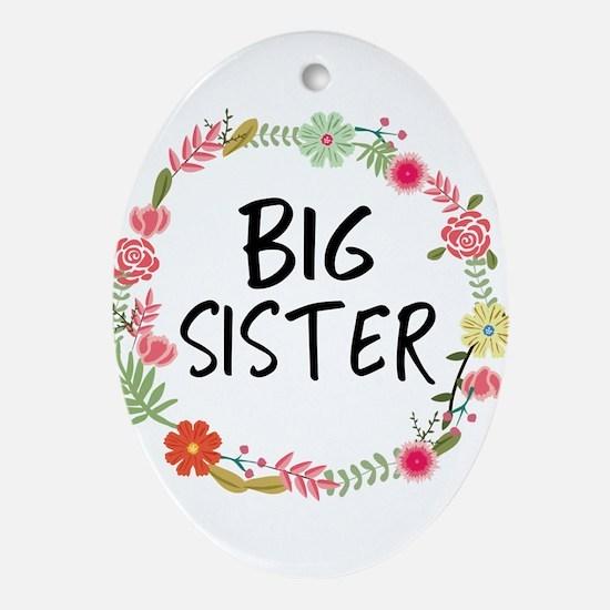 Big Sister Floral Oval Ornament