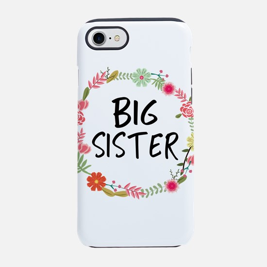 Big Sister Floral iPhone 7 Tough Case