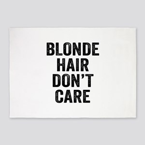 Blonde Hair Dont Care 5'x7'Area Rug