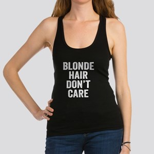 Blonde Hair Dont Care Tank Top