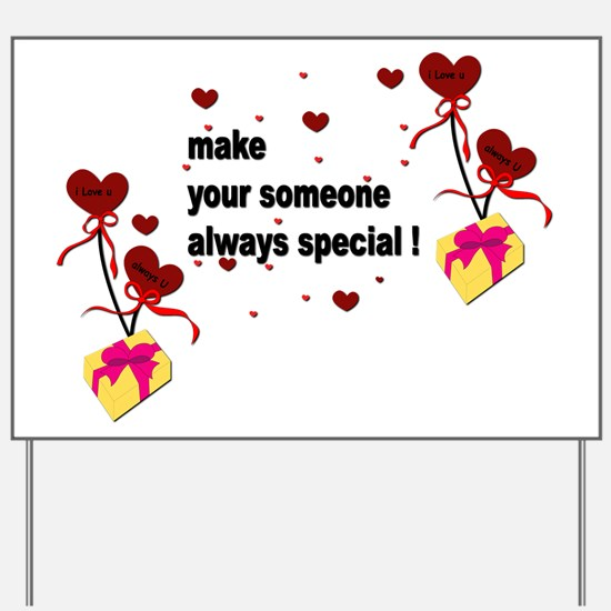 Make your someone special - Hearts Yard Sign
