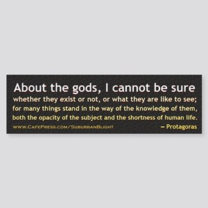 Protagoras About the Gods Sticker (Bumper)