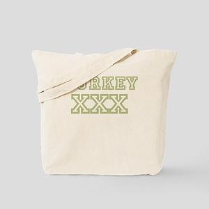 Turkey XXX Tote Bag