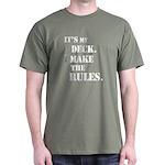 My Deck My Rules Dark T-Shirt