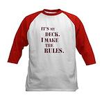 My Deck My Rules Kids Baseball Jersey