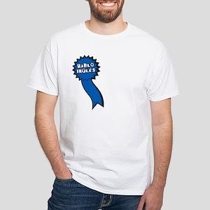 Hablo Ingles White T-Shirt