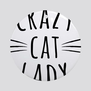 Crazy Cat Lady Round Ornament