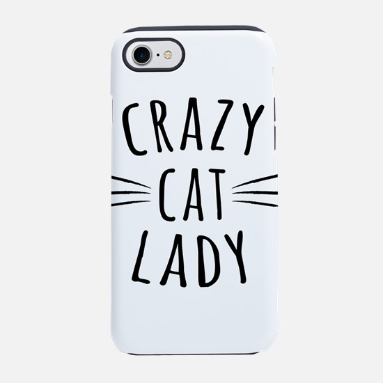 Crazy Cat Lady iPhone 7 Tough Case
