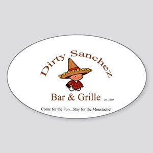 Dirty Sanchez Oval Sticker