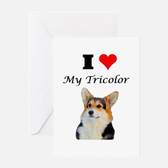 I love my Tricolor Corgi Greeting Cards