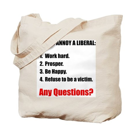 Annoy a Liberal Tote Bag