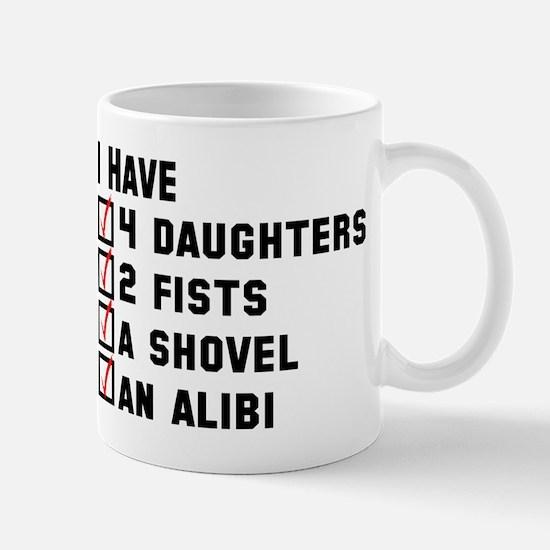 Daughter Fists Shovel Alibi Mug