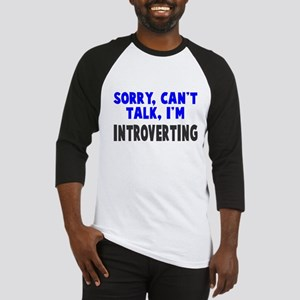 Can't Talk Introverting Baseball Jersey