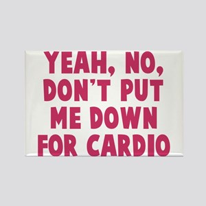 No on the cardio Rectangle Magnet