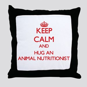 Keep Calm and Hug an Animal Nutritionist Throw Pil