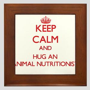 Keep Calm and Hug an Animal Nutritionist Framed Ti
