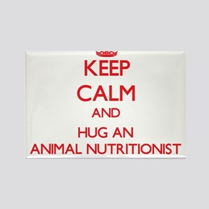 Keep Calm and Hug an Animal Nutritionist Magnets